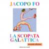La scopata galattica - Jacopo Fo